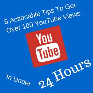 5 Actionable Tips To Make 5 Actionable Tips To Get 100 Views In
