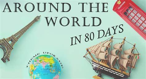 Around The World In 80 Days around the world in 80 days theme upgrade summer c programming