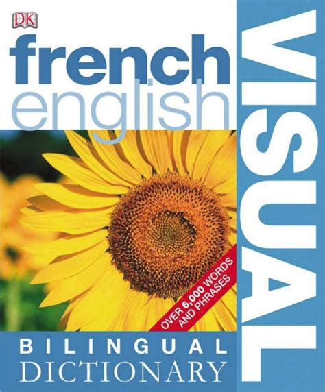 french english bilingual visual dictionary french english bilingual visual dictionary