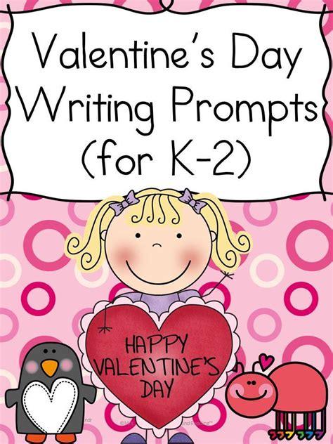 kindergarten valentines day best 25 valentines writing prompts ideas on