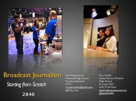 Broadcast Journalism by Broadcast Journalism Starting From Scratch