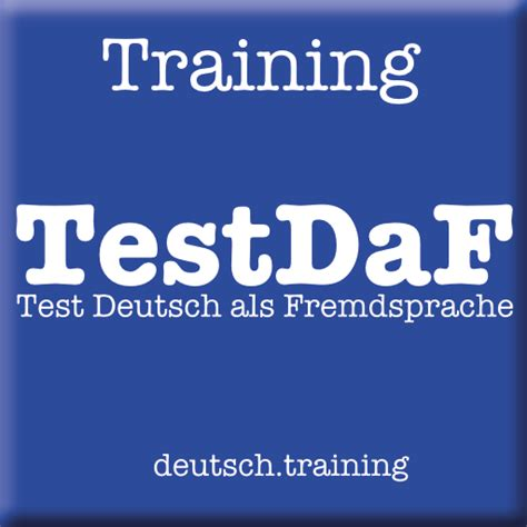 test daf testdaf vorbereitung und kostenlos deutschtraining