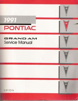 service and repair manuals 1991 pontiac grand prix transmission control 1991 pontiac grand am factory service manual