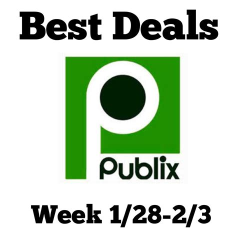 Fabulous Deals Not To Miss by Can T Miss Deals At Publix Week 1 28 2 3