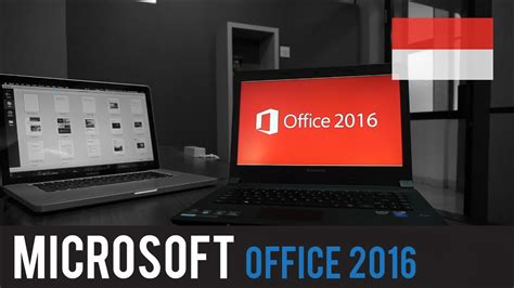 Microsoft Office Indonesia microsoft office 2016 review indonesia