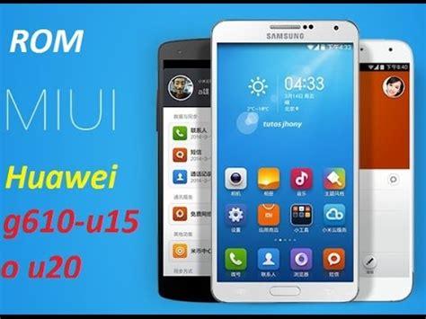 themes for huawei g610 u20 rom miui v5 para huawei g610 u15 o u20 youtube