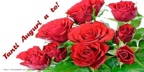 cartoline fiori gratis cartoline con fiori tanti auguri a te