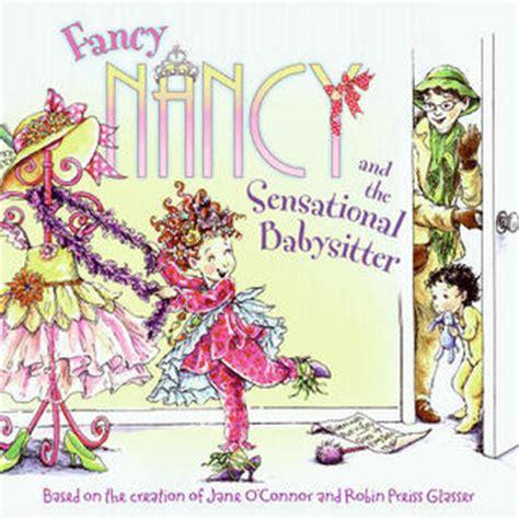 fancy nancy oodles of kittens books fancy nancy and the sensational by o