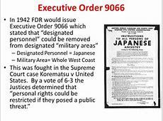 Japanese-American Internment - EXECUTIVE ORDER 9066 Minoru Genda