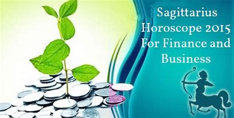 sagittarius finance horoscope 2015 money horoscope