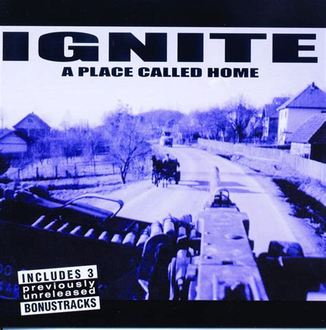 Place Called Home by Ignite A Place Called Home Lyrics Genius