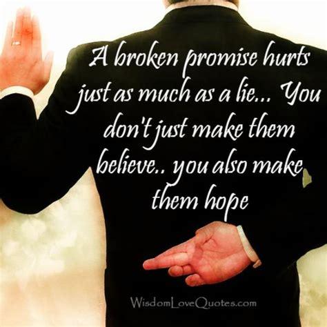 Broken Promises promises quotes www pixshark images galleries with