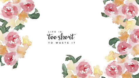 typography wallpaper pinterest free imac wallpaper life is too short to waste it quotes