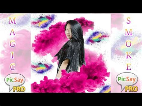 tutorial picsay pro embun tutorial edit foto magic smoke picsay pro youtube