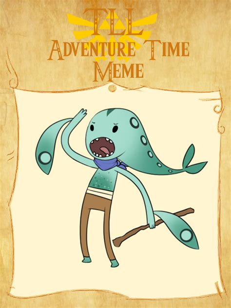 Adventure Time Meme - tll adventure time meme by batlover800 on deviantart