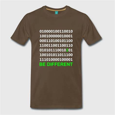 T Shirt Be Different be different binary digital t shirt spreadshirt