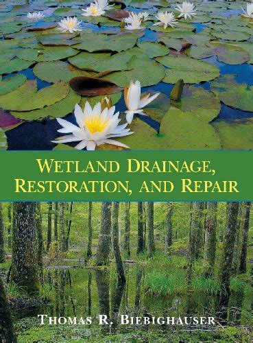 Wetland Drainage Restoration And Repair Wetland Tools