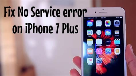 easy steps fix no service error on apple iphone 7 plus after ios 11 update