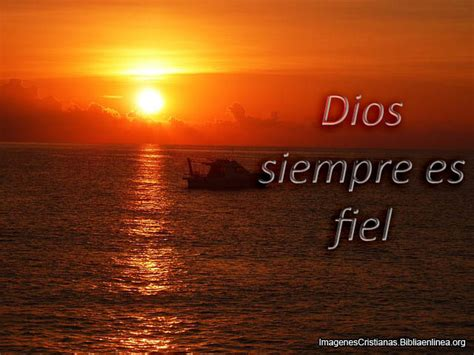 imagenes de dios es fiel reflexiones acerca de dios y su fidelidad imagenes