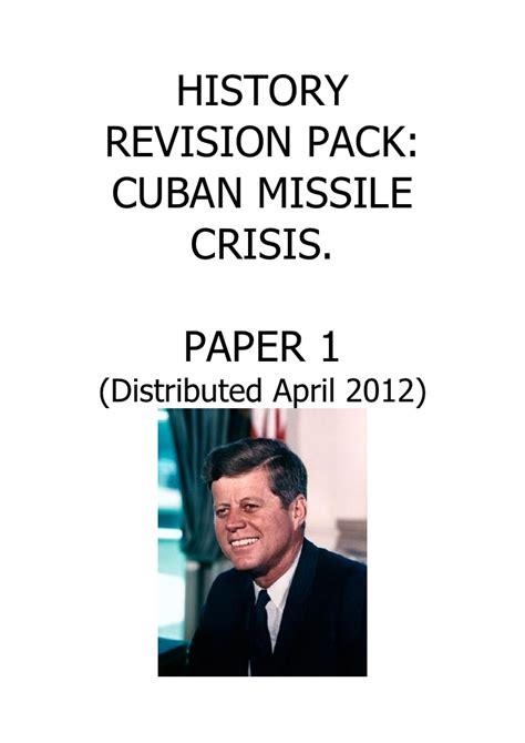 Cuban Missile Crisis Essay Topics by Psh 2012 Cuba Revision Pack