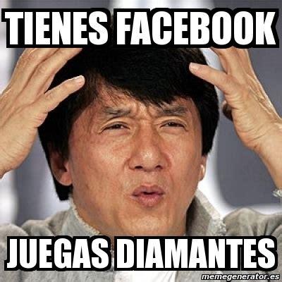 Meme Jackie - meme jackie chan tienes facebook juegas diamantes 168885