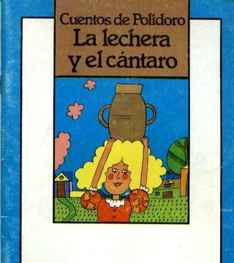 libro la lechera the mi lado infantil la lechera y el c 225 ntaro