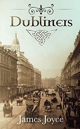 dubliners illustrated edition books dubliners story collections by joyce