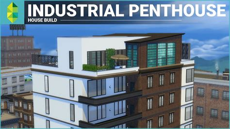 House Specs by The Sims 4 Apartment Build Industrial Penthouse Youtube
