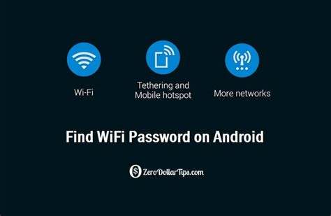 wifi password android how to find wifi password on android phone