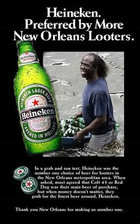 Heineken Meme - heineken preferred by more new orleans katrina looters