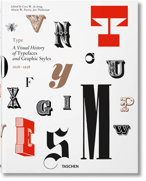 libro the visual history of type a visual history of typefaces graphic styles libros taschen