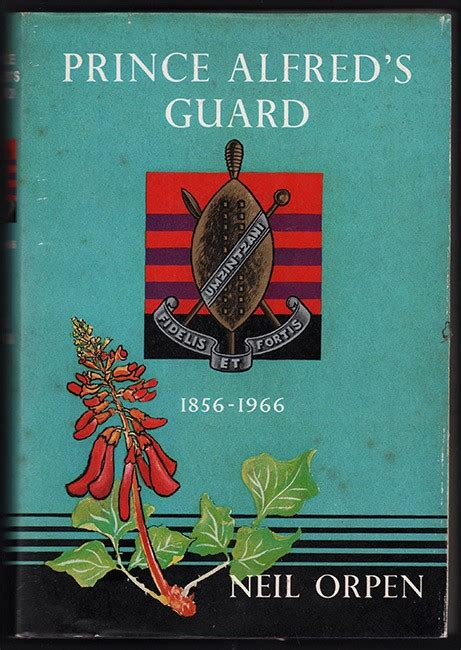 s guard books prince alfred s guard 1856 1966 orpen n clarke s