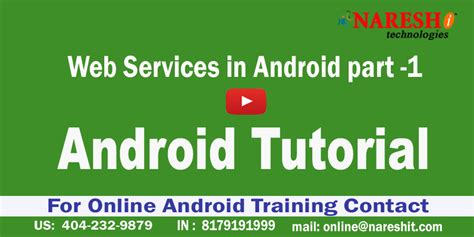 tutorial online android android tutorial videos web services in android part 1
