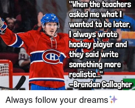Montreal Canadians Memes - 25 best memes about brendan gallagher brendan gallagher