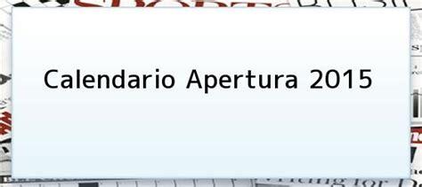 Calendario America Apertura 2015 Liga Bancomer Mx Apertura 2015 Sitio Oficial Liga Mx