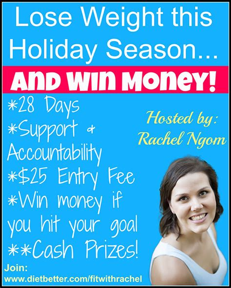Win Money By Losing Weight - lose weight this holiday season and win money fit with rachel