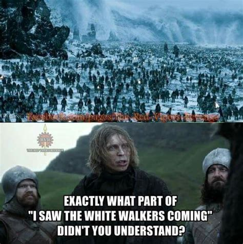 White Walkers Meme - 211 best game of thrones images on pinterest funny stuff funny images and funny photos
