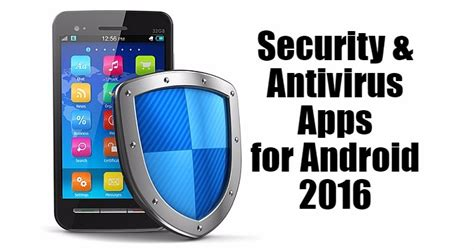 security apps for android best 5 free security antivirus apps for android 2016 directoryandroid