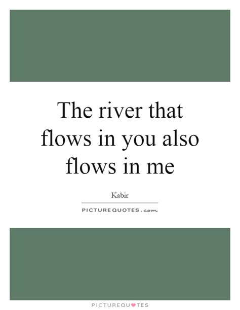 picture quotes river quotes river sayings river picture quotes