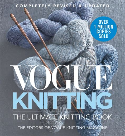 vogue knitting the ultimate knitting book completely