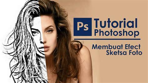 cara edit foto sketsa photoshop mengubah foto menjadi sketsa di photoshop cs6 youtube