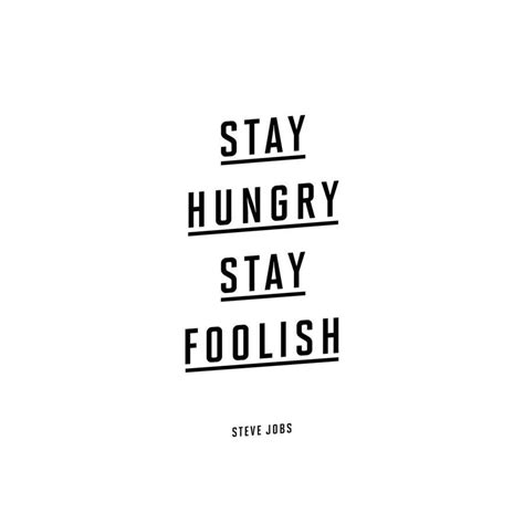 Stay Hungry Stay Foolish Wallpaper
