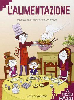 progetto sull alimentazione libri sull alimentazione per bambini da 5 a 8 anni