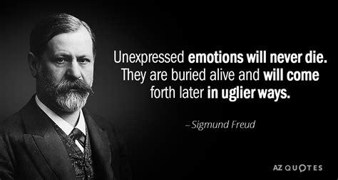 sigmund freud quote unexpressed emotions   die   buried alive