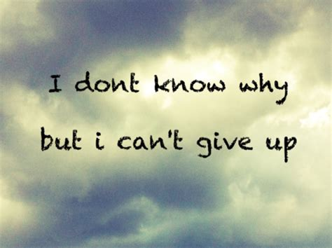 quotes about not giving up 15 quotes