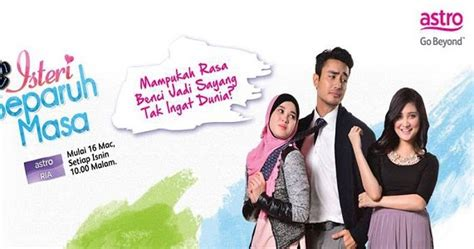 film malaysia isteri separuh masa youtube isteri separuh masa full episod online 187 mytonton