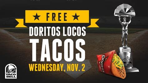 Taco Bell World Series Giveaway - everyone gets free taco bell on november 2 marijuana growing forum