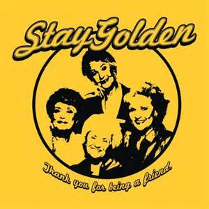 Stay golden girls funny 1980s funny t shirt tv t shirts blackout