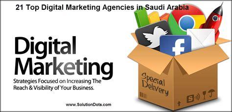 best marketing agencies top 21 digital marketing agencies in saudi arabia