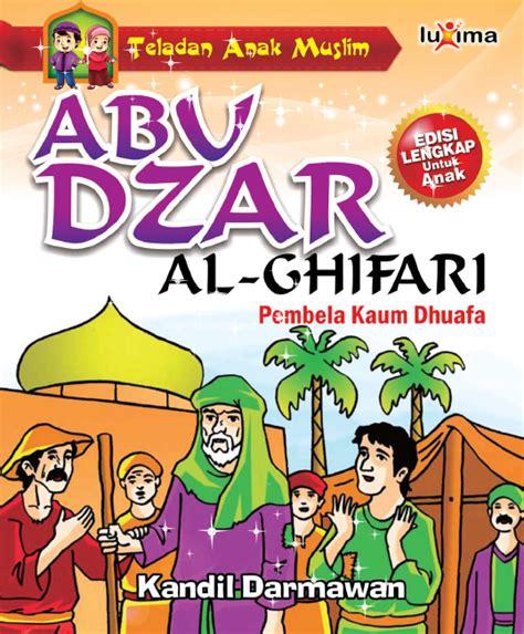 Luxima Seri Teladan Anak Muslim ebook kisah teladan anak muslim abu dzar al ghifari pembela kaum dhuafa ebook anak